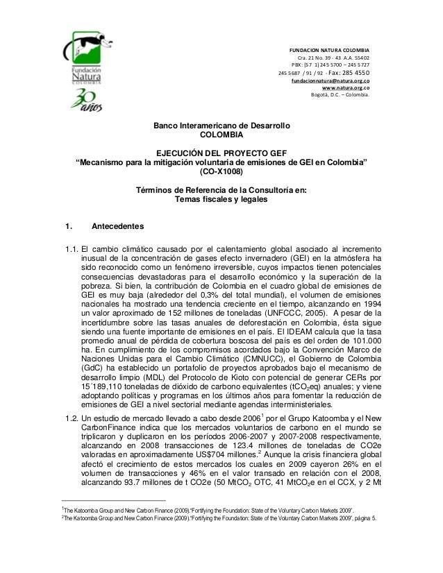 FUNDACION NATURA COLOMBIA Cra. 21 No. 39 - 43 A.A. 55402 PBX: [57 1] 245 5700 – 245 5727 245 5687 / 91 / 92 - Fax: 285 455...