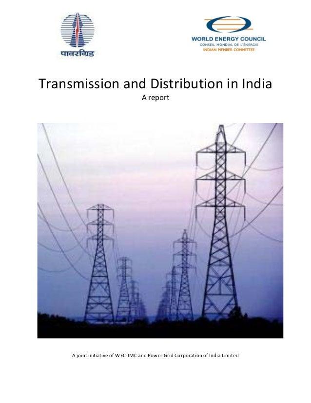 TransmissionandDistributioninIndia                                       Areport                     ...