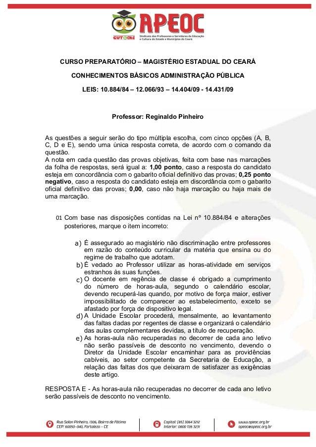 CURSO PREPARATÓRIO – MAGISTÉRIO ESTADUAL DO CEARÁ CONHECIMENTOS BÁSICOS ADMINISTRAÇÃO PÚBLICA LEIS: 10.884/84 – 12.066/93 ...