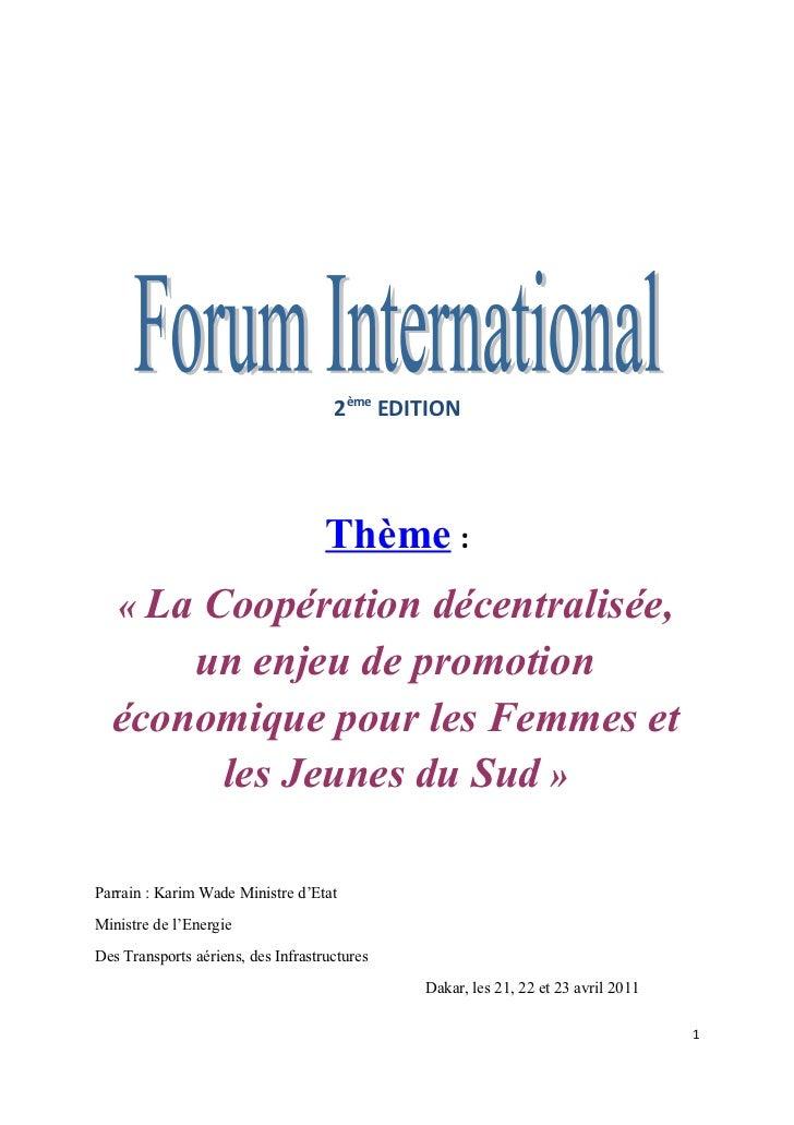 2ème EDITION                                    Thème :   « La Coopération décentralisée,      un enjeu de promotion  écon...