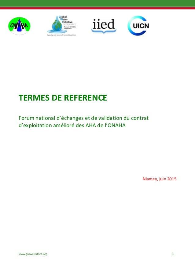 www.gwiwestafrica.org 1 TERMES DE REFERENCE Forum national d'échanges et de validation du contrat d'exploitation amélioré ...