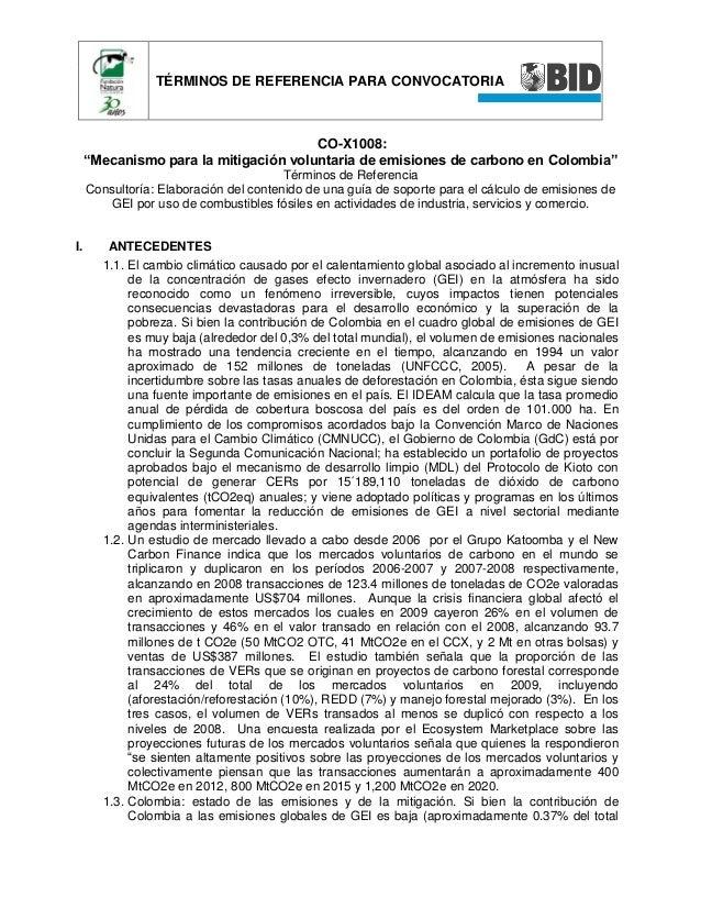 """TÉRMINOS DE REFERENCIA PARA CONVOCATORIA  CO-X1008: """"Mecanismo para la mitigación voluntaria de emisiones de carbono en Co..."""