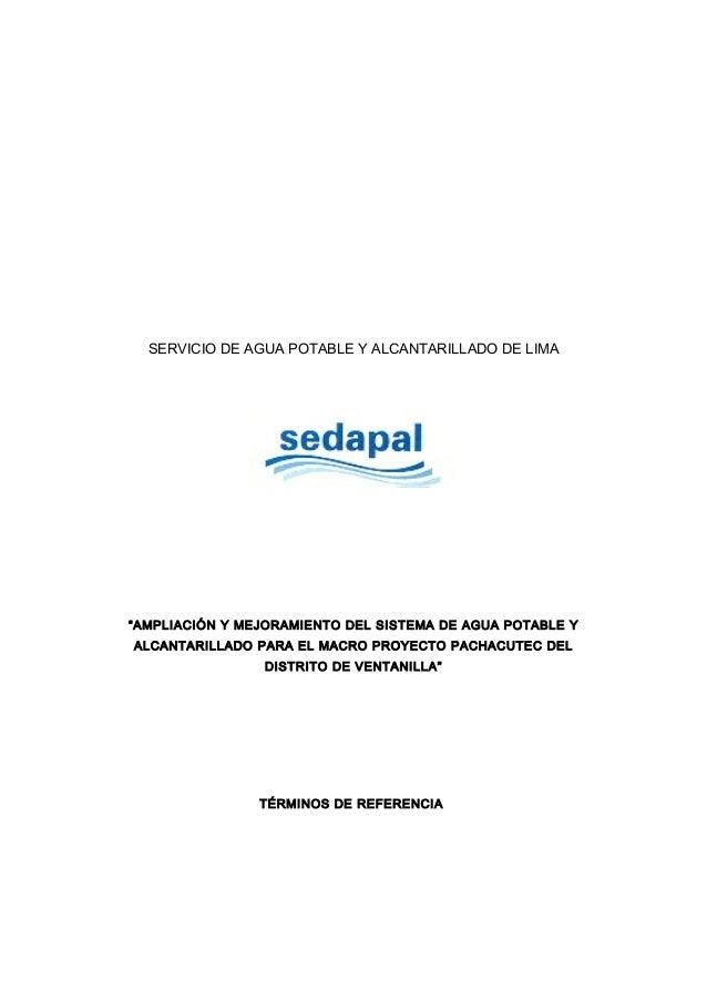"""SERVICIO DE AGUA POTABLE Y ALCANTARILLADO DE LIMA  """"AMPLIACIÓN Y MEJORAMIENTO DEL SISTEMA DE AGUA POTABLE Y  ALCANTARILLAD..."""