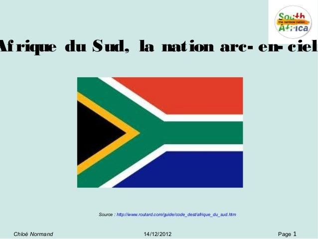 Af rique du Sud, la nation arc- en- ciel                  Source : http://www.routard.com/guide/code_dest/afrique_du_sud.h...