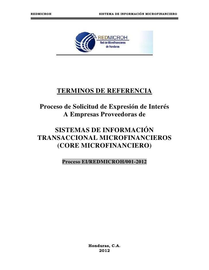 REDMICROH                 SISTEMA DE INFORMACIÓN MICROFINANCIERO            TERMINOS DE REFERENCIA   Proceso de Solicitud ...