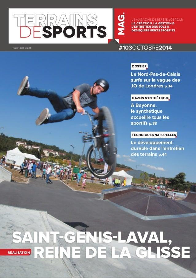 #103OCTOBRE2014  terrains  desports  le magazine de référence pour  la création, la gestion &  l'entretien des sols &  des...