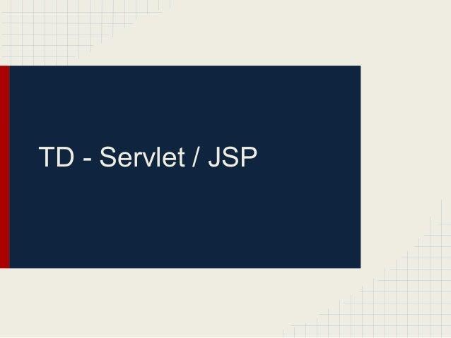 TD - Servlet / JSP