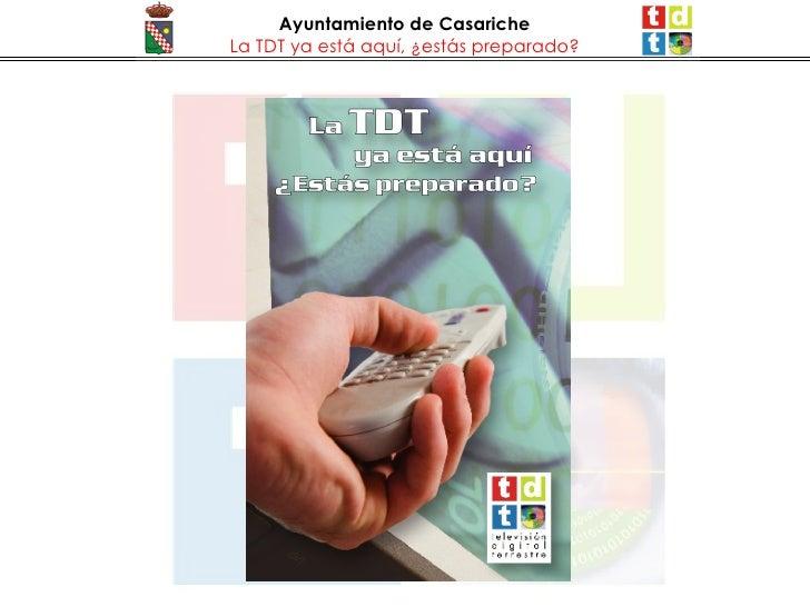 Ayuntamiento de Casariche La TDT ya está aquí, ¿estás preparado?