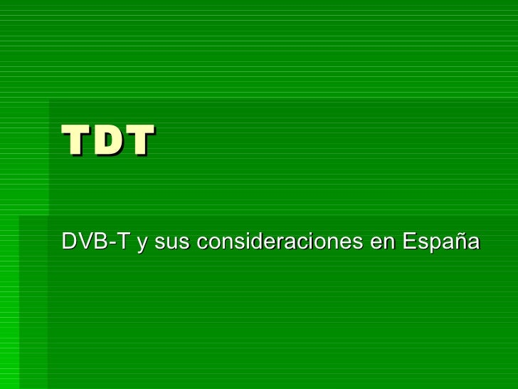 TDT DVB-T y sus consideraciones en España