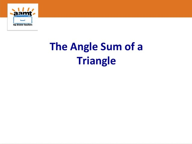The Angle Sum of a Triangle