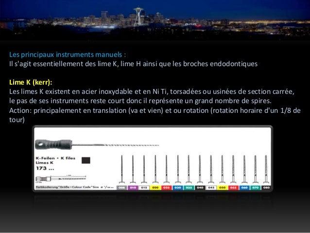 Instrument en NiTi: Ce sont des instruments qui présentent l'avantage d'être 6 fois plus flexible que les instruments trad...