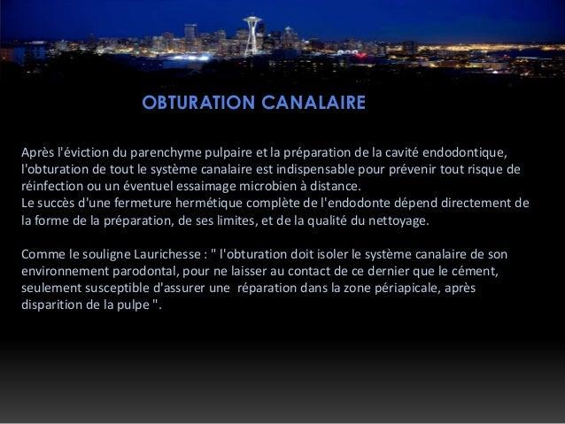 TECHNIQUES D'OBTURATION CANALAIRE: Technique classique: Obturation canalaire avec pâte seulement: C'est l'obturation du sy...