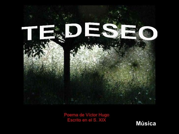 Poema de Víctor Hugo Escrito en el S. XIX Música