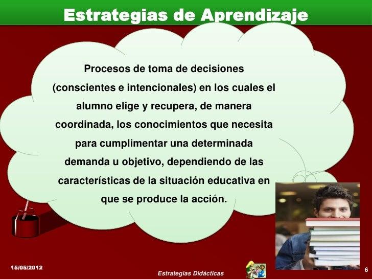 Clasificación de las Estrategias de Aprendizaje    Clasificación                           Definición                     ...