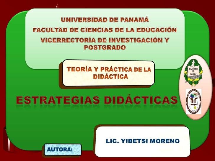 ESTRATEGIAS             DIDÁCTICAS15/05/2012              Estrategias Didácticas