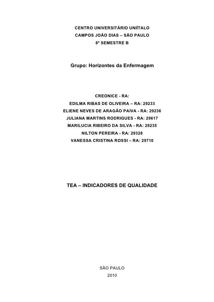 CENTRO UNIVERSITÁRIO UNIÍTALO     CAMPOS JOÃO DIAS – SÃO PAULO              8º SEMESTRE B        Grupo: Horizontes da Enfe...