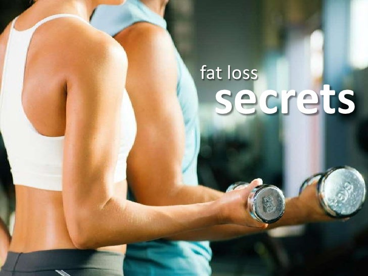 fat loss<br />secrets<br />