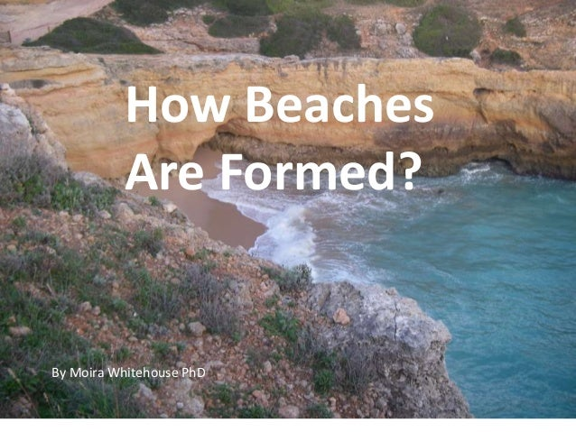 How Beaches Are Formed