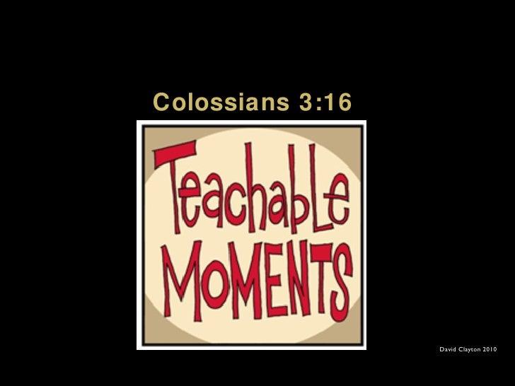 Colossians 3:16 David Clayton 2010