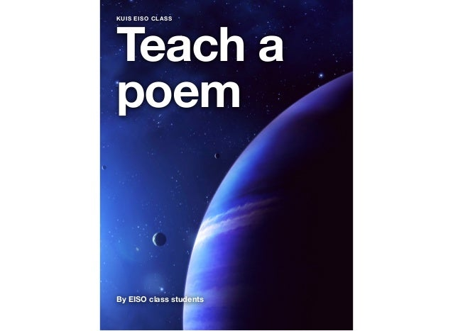 Teach a poem By EISO class students KUIS EISO CLASS
