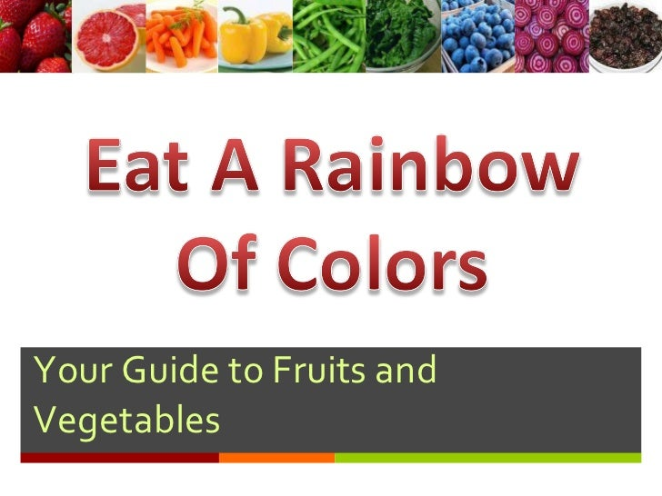 Your Guide to Fruits and Vegetables