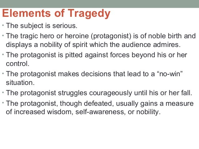 aspects of a tragic hero Comparision of the tragic characters in othello and king lear in accordance with aspects of a tragic character  king lear: lear the tragic hero the definition of.