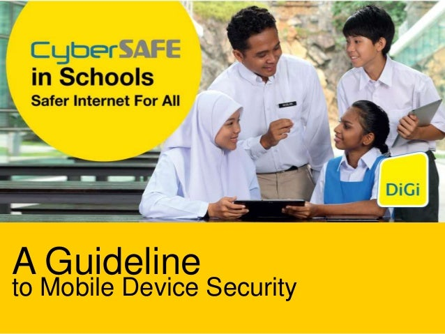 A Guidelineto Mobile Device Security