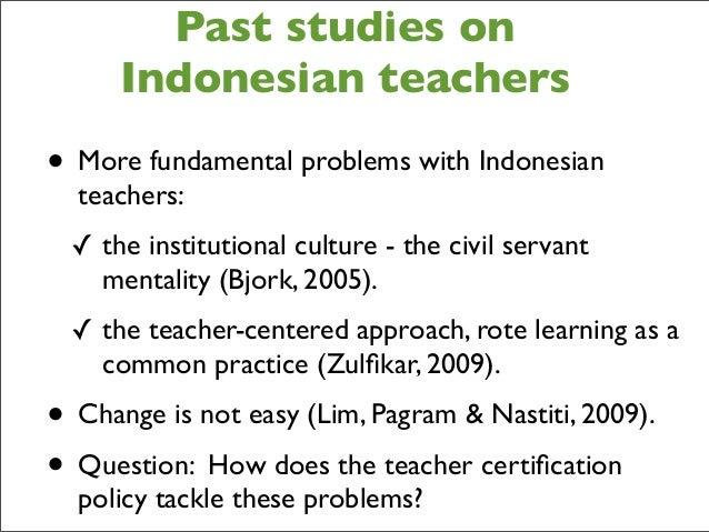 the problems of teachers in indonesian Australian journal of teacher education vol 37, 1, january 2012 43 understanding l2 speaking problems: implications for esl curriculum development in a teacher.