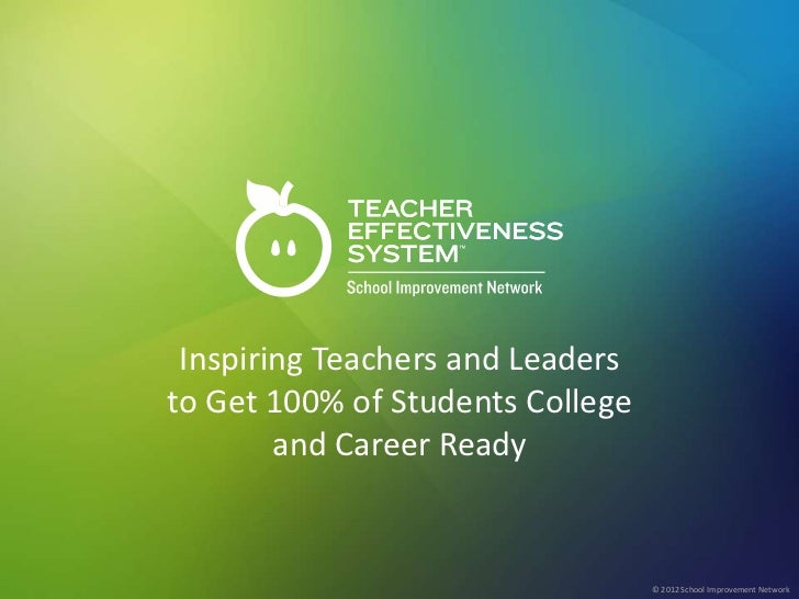 Inspiring Teachers and Leadersto Get 100% of Students College                                                             ...