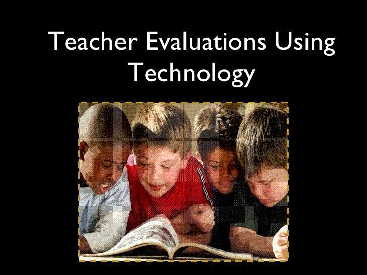 Teacher Evaluations Using Technology