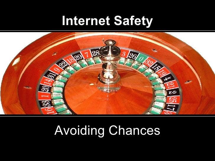 Internet Safety Avoiding Chances