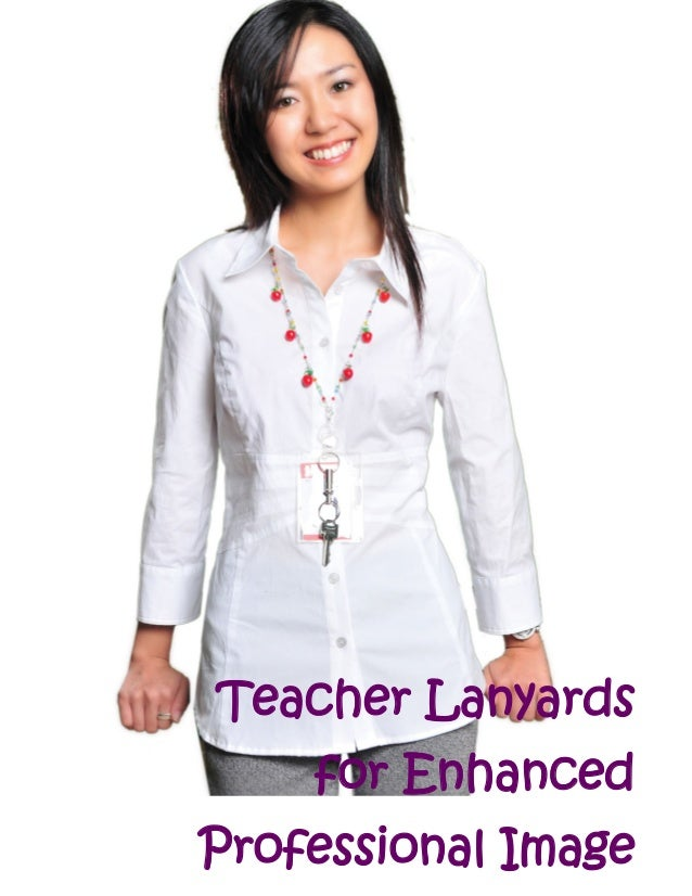 Teacher Lanyards for Enhanced Professional Image