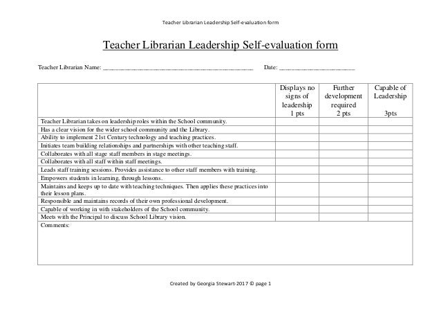 Teacher Librarian Leadership Self Evaluation Form Created By Georgia  Stewart 2017 © Page 1
