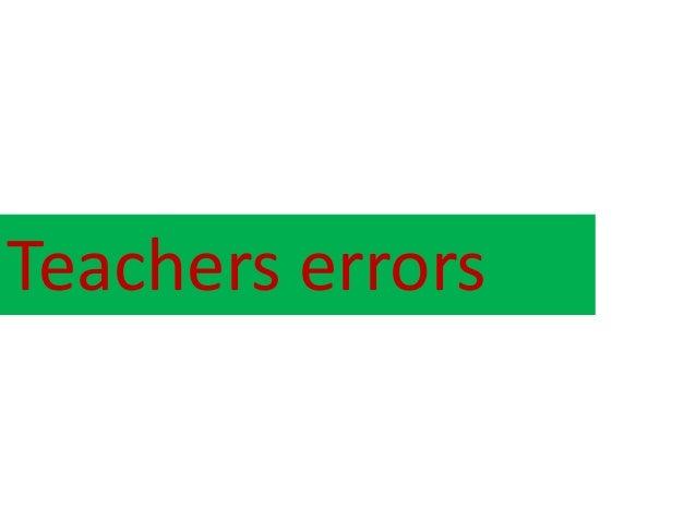 Teachers errors
