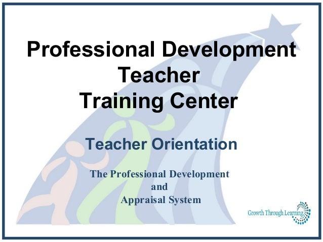 Professional Development         Teacher     Training Center     Teacher Orientation     The Professional Development     ...