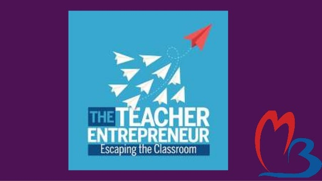 Skills to become a Teacherpreneur -Public speaking -Adaptability-To adapt to different audiences and needs -Flexibility- T...