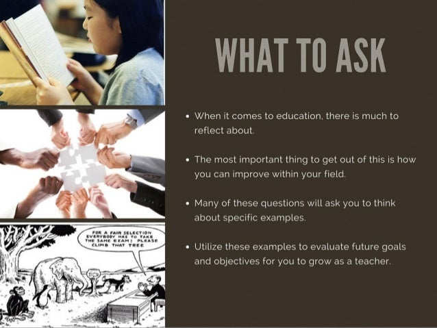 Teacher Reflection Questions by Michael G. Sheppard Slide 3