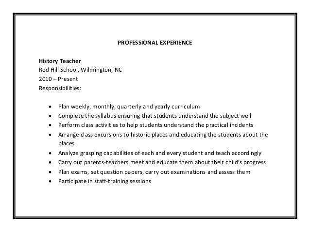 ... Student Performances; 8. PROFESSIONAL EXPERIENCE History Teacher ...  History Teacher Resume