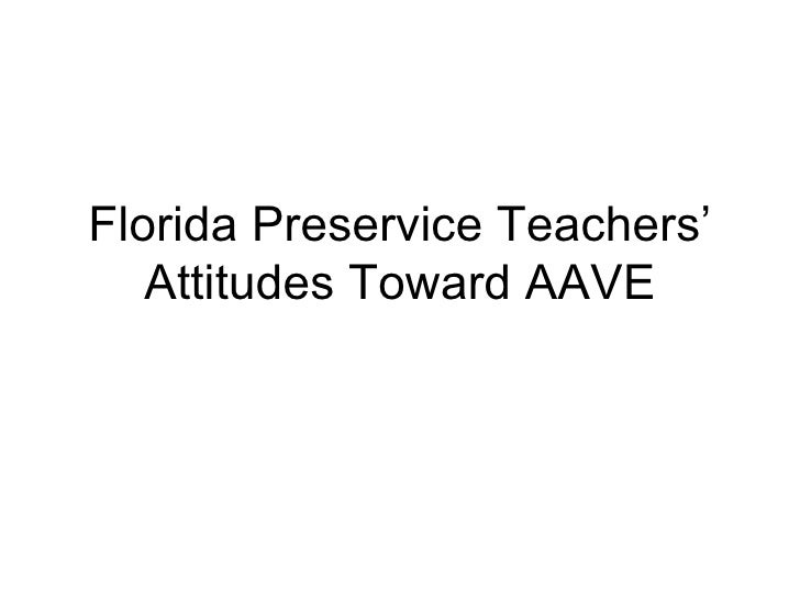 Florida Preservice Teachers' Attitudes Toward AAVE