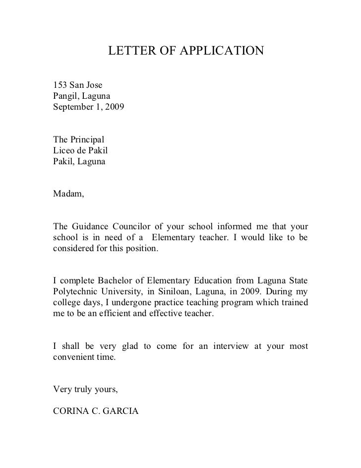 LETTER OF APPLICATION  153 San Jose Pangil, Laguna September 1, 2009   The Principal Liceo de Pakil Pakil, Laguna   Madam,...