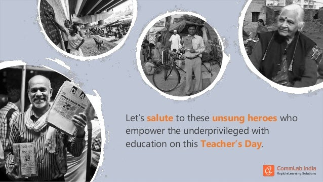 Let's salute to these unsung heroes who empower the underprivileged with education on this Teacher's Day.