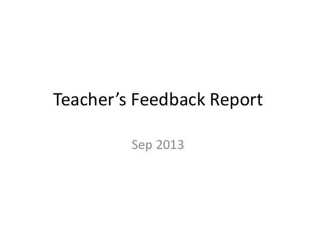 Teacher's Feedback Report Sep 2013