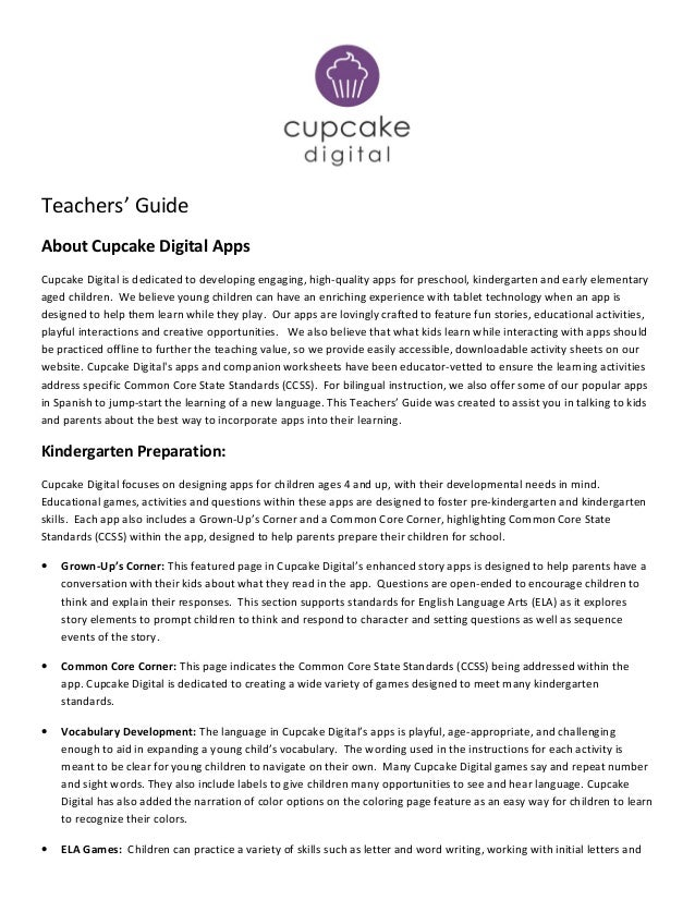 Teachers' Guide About Cupcake Digital Apps Cupcake Digital is dedicated to developing engaging, high-quality apps for pres...