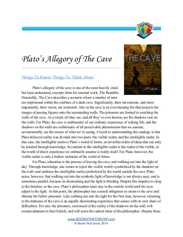 plato and the cave essay Allegory of the cave this essay allegory of the cave and other 64,000+ term papers, college essay examples and free essays are available now on reviewessayscom autor: review • september 21, 2010 • essay • 941 words (4 pages) • 1,166 views.