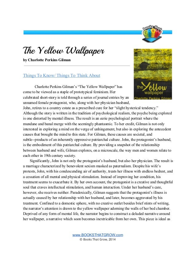 an analysis of the main character in the novel the yellow wallpaper by charlotte perkins gilman
