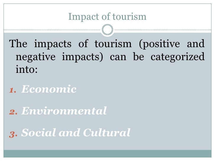 Positive and negative aspects of tourism essay
