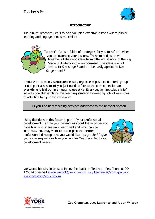 Teacher's Pet                                 IntroductionThe aim of Teacher's Pet is to help you plan effective lessons w...