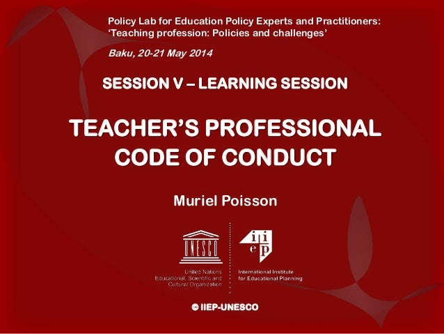 Teachers professional code of conduct session v learning session teachers professional code of conduct muriel poisson iiep unesco pronofoot35fo Gallery