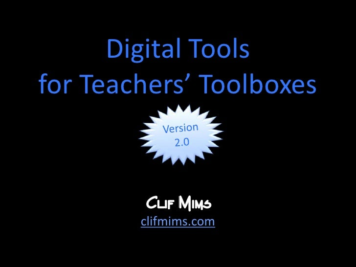Digital Tools for Teachers' Toolboxes, Version 2.0