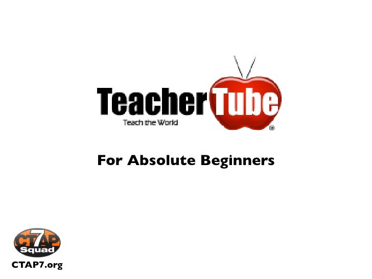 For Absolute Beginners     CTAP7.org
